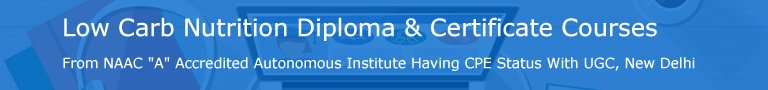 Low Carb Nutrition Diploma & Certificate Courses India